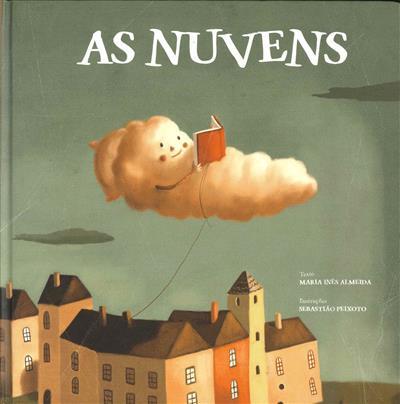 As nuvens / Maria Inês Almeida