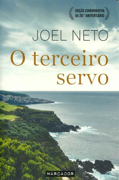 O terceiro servo / Joel Neto