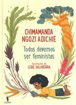 Todos devemos ser feministas / Chimamanda Ngozi Adichie